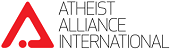"Atheist Alliance International An international atheist organisation, host of the October 2010 ""Atheists Without Border"" convention in Montreal"