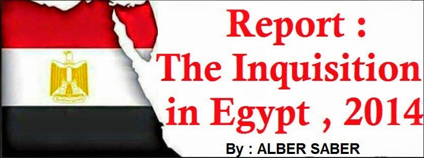 A Report on Inquisitions in Egypt 2014